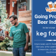 Going Pro in the Beer Industry: Keg Factory