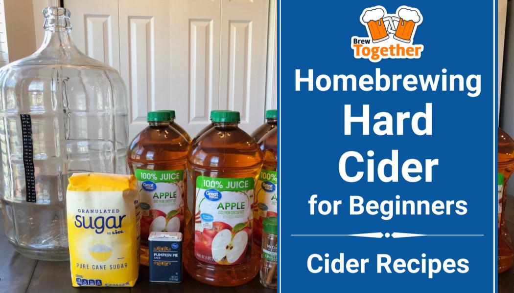 Homebrewing Hard Cider for Beginners + Cider Recipes