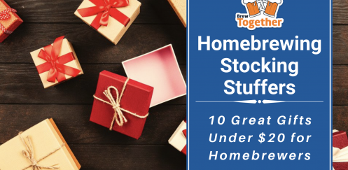Homebrewing Stocking Stuffers: 10 Great Gifts for Homebrewers Under $20