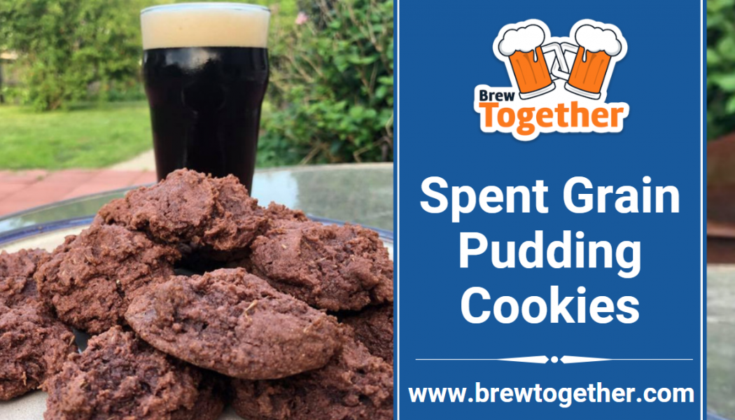 The Best Spent Grain Pudding Cookies Recipe Ever