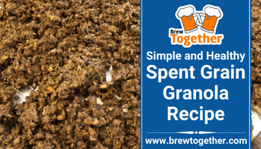 The Best Simple and Healthy Spent Grain Granola Recipe