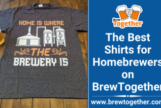 The Best Shirts for Homebrewers on BrewTogether